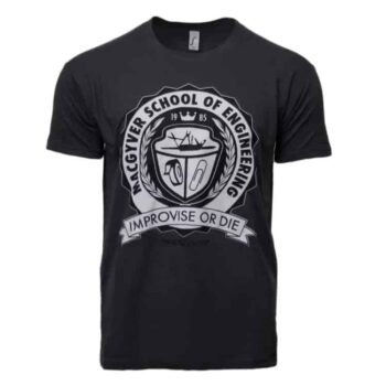 MacGyver School Of Engineering Shirt