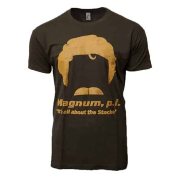 Magnum PI - All About The Stache Shirt